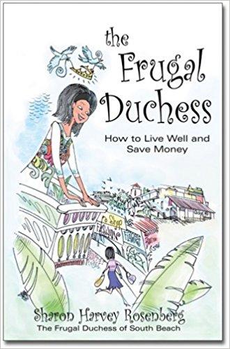 The Frugal Duchess Paperback – June 1, 2008 by Sharon Harvey Rosenberg (Author)
