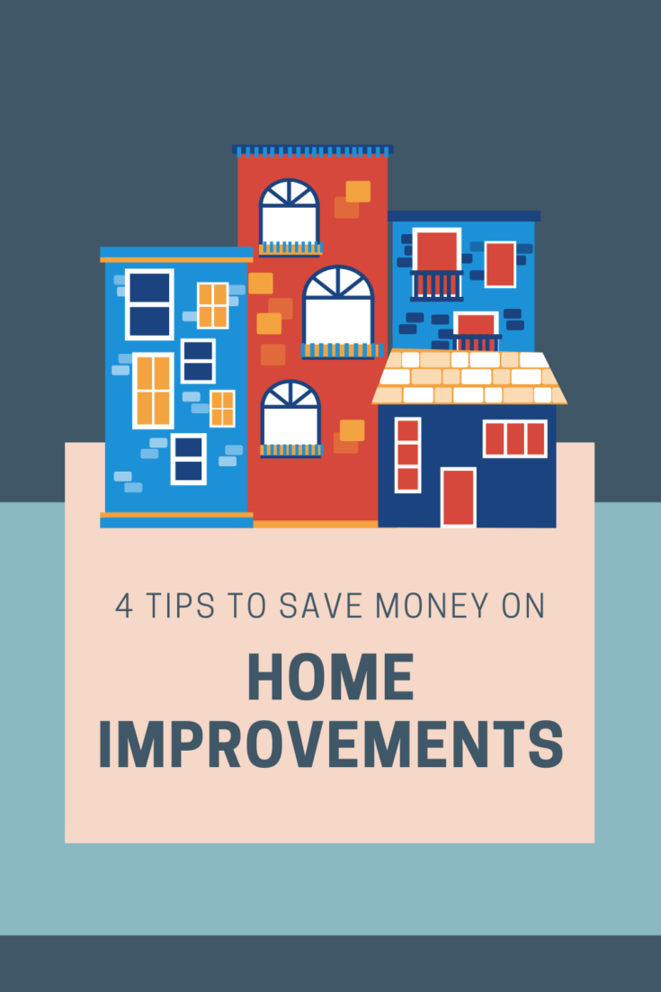 4 Tips To Save Money on Home Improvements