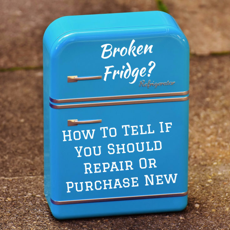 Broken Refrigerator How To Tell If You Should Repair Or