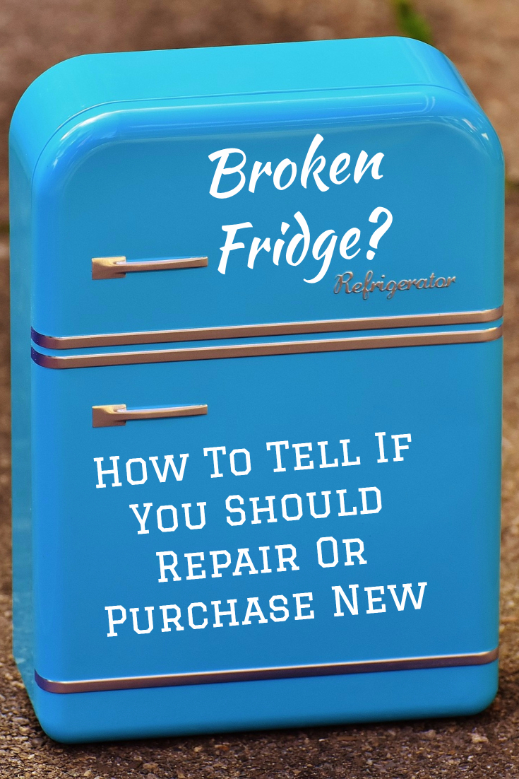 Broken Refrigerator? How To Tell If You Should Repair or Purchase New