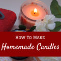 5 Easy Steps to Make Homemade Candles