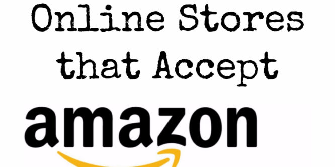 List Of Stores That Accept Amazon Payments