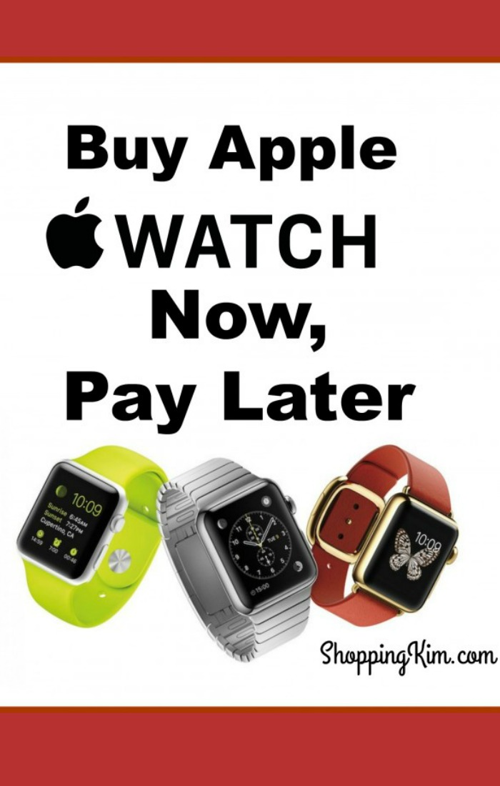Buy Apple Watch Now, Pay Later