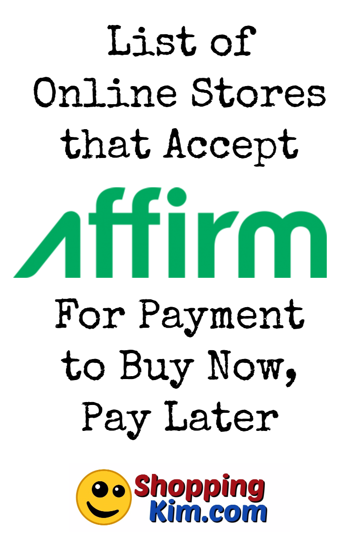 Online Stores That Accept Affirm To Buy Now, Pay Later