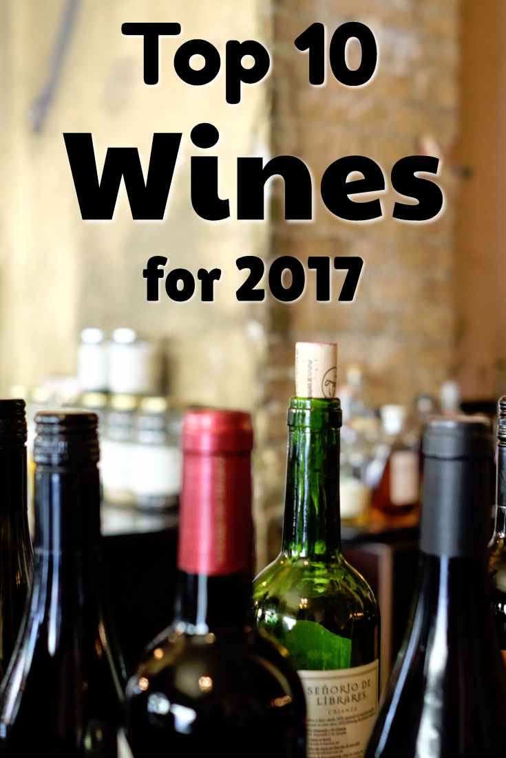 Top 10 Wines for 2017