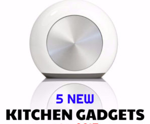 5 New Kitchen Gadgets for 2017