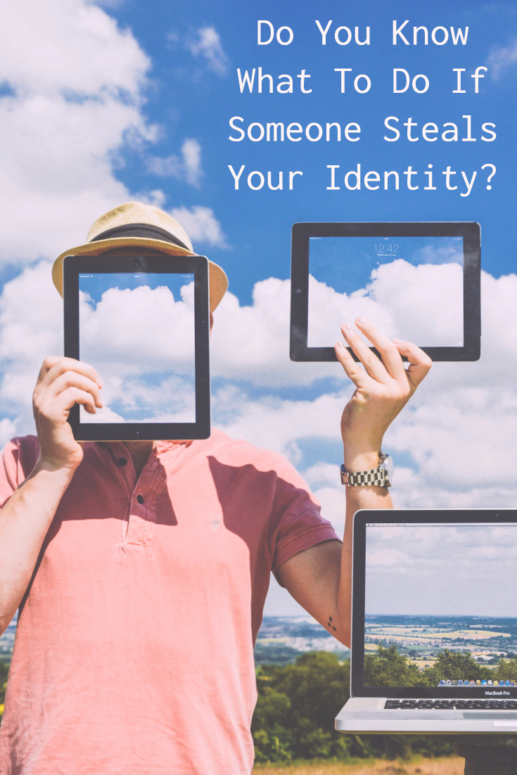 Do You Know What To Do If Someone Steals Your Identity?
