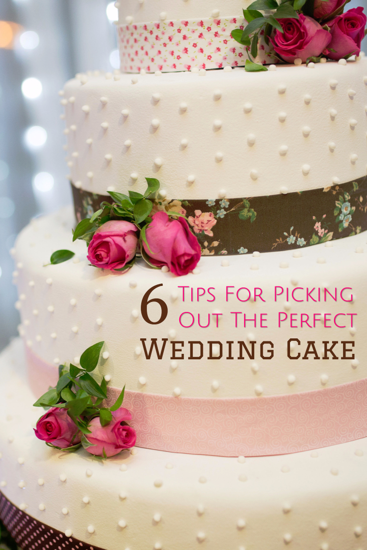 6 Tips for Choosing the Right Wedding Cake