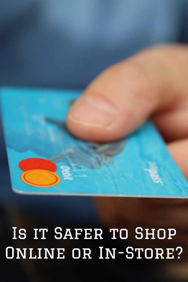 Is it Safer to Shop Online or In-Store?