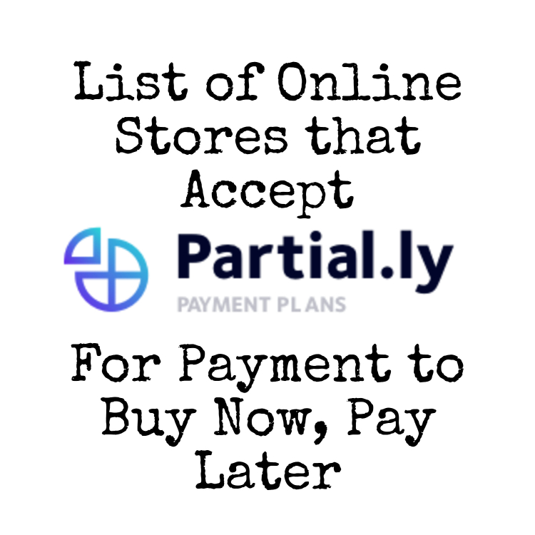 Online Stores That Accept Partially To Buy Now Pay Later – Online Shopping Sites With Payment Plans