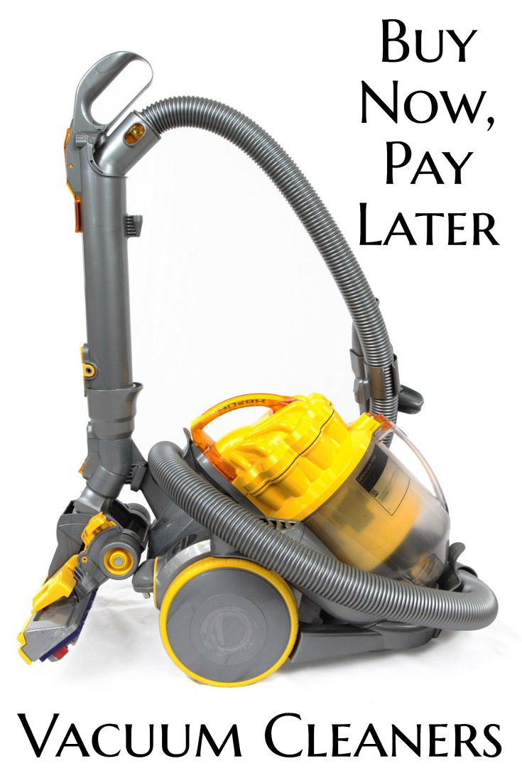 Buy A Vacuum Cleaner Now Pay Later