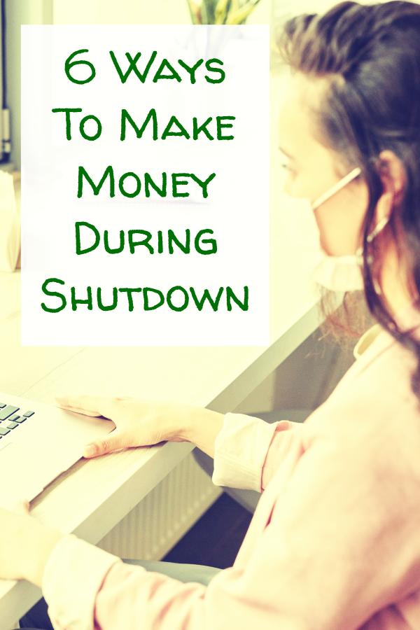 6 Ways To Make Money During Shutdown