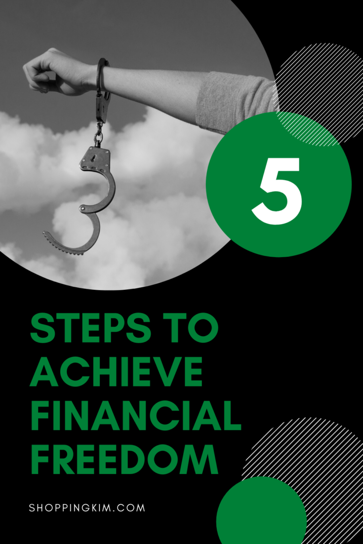 Take These Steps To Achieve Financial Freedom