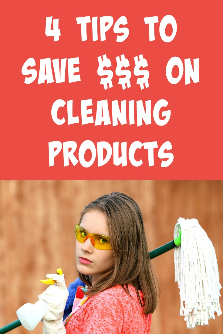 4 Tips to Save $$$ on Cleaning Products