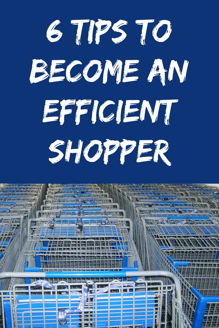 6 Tips to Become an Efficient Shopper