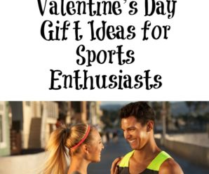 Five Great Valentine's Day Gift Ideas for Sports Enthusiasts