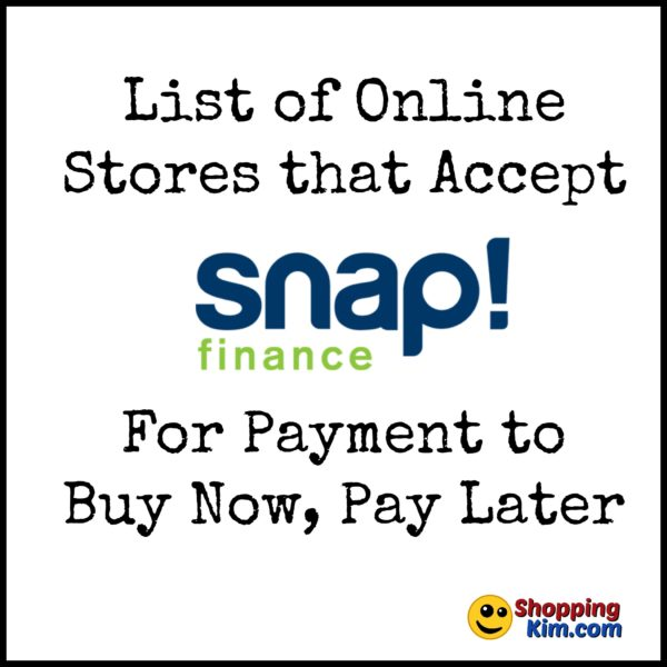 Online Stores That Accept Snap Finance To Buy Now, Pay Later