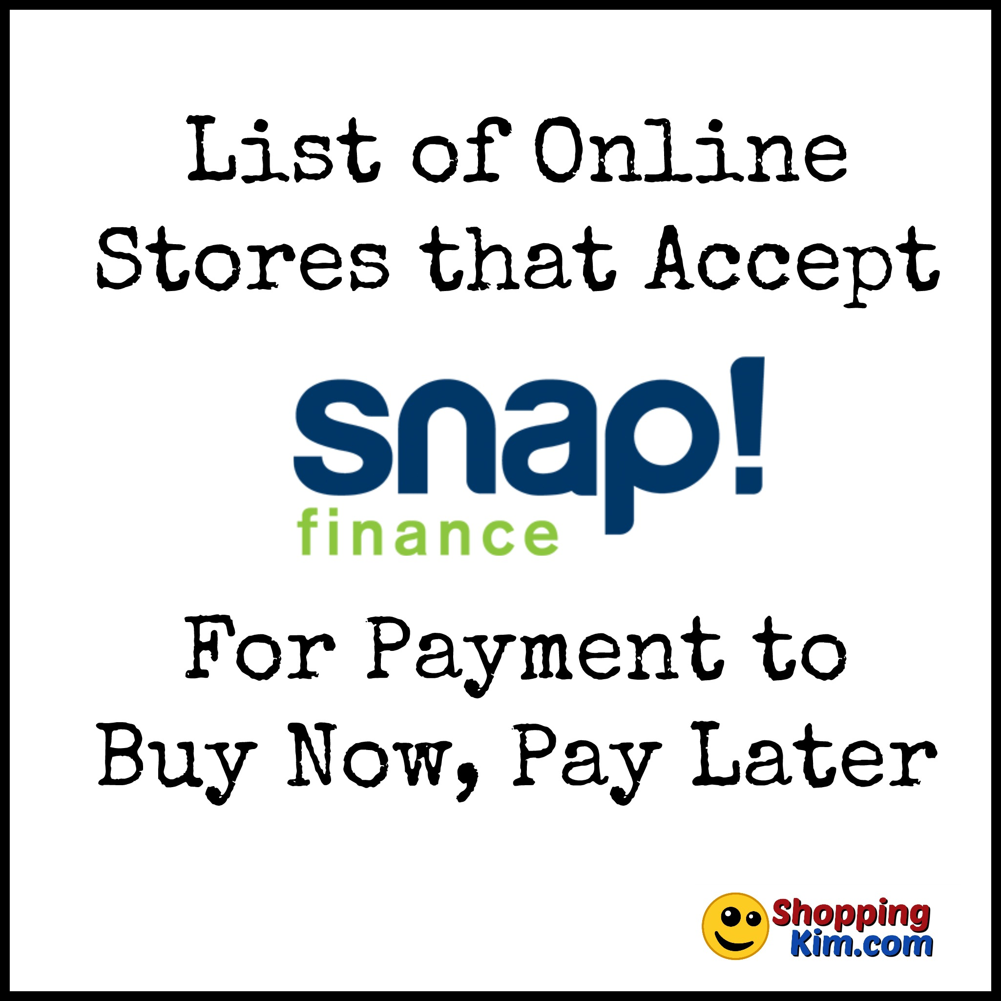Online Stores That Accept Snap Finance To Buy Now Pay