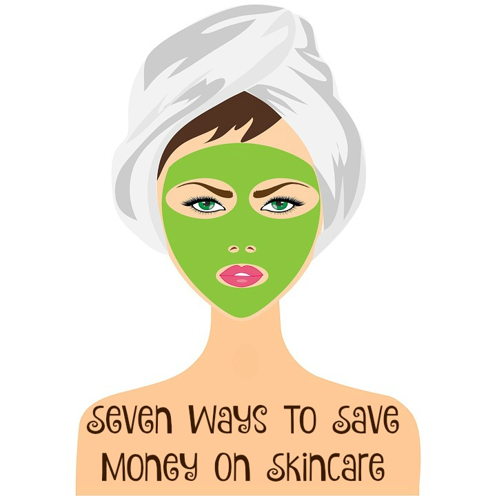 Seven Ways To Save Money On Skincare