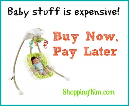 Buy Baby Stuff Now, Pay Later