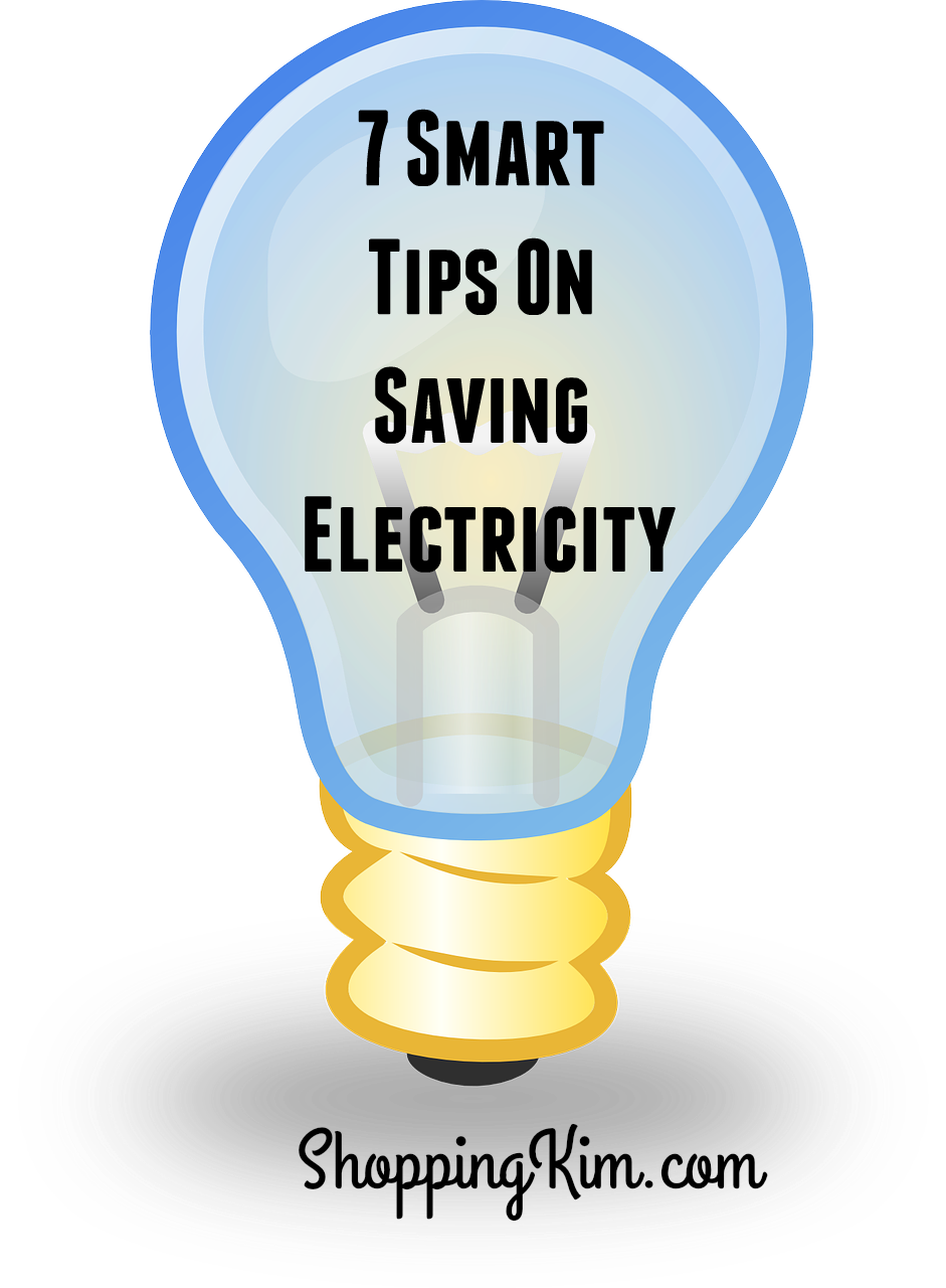 Seven Smart Tips On Saving Electricity