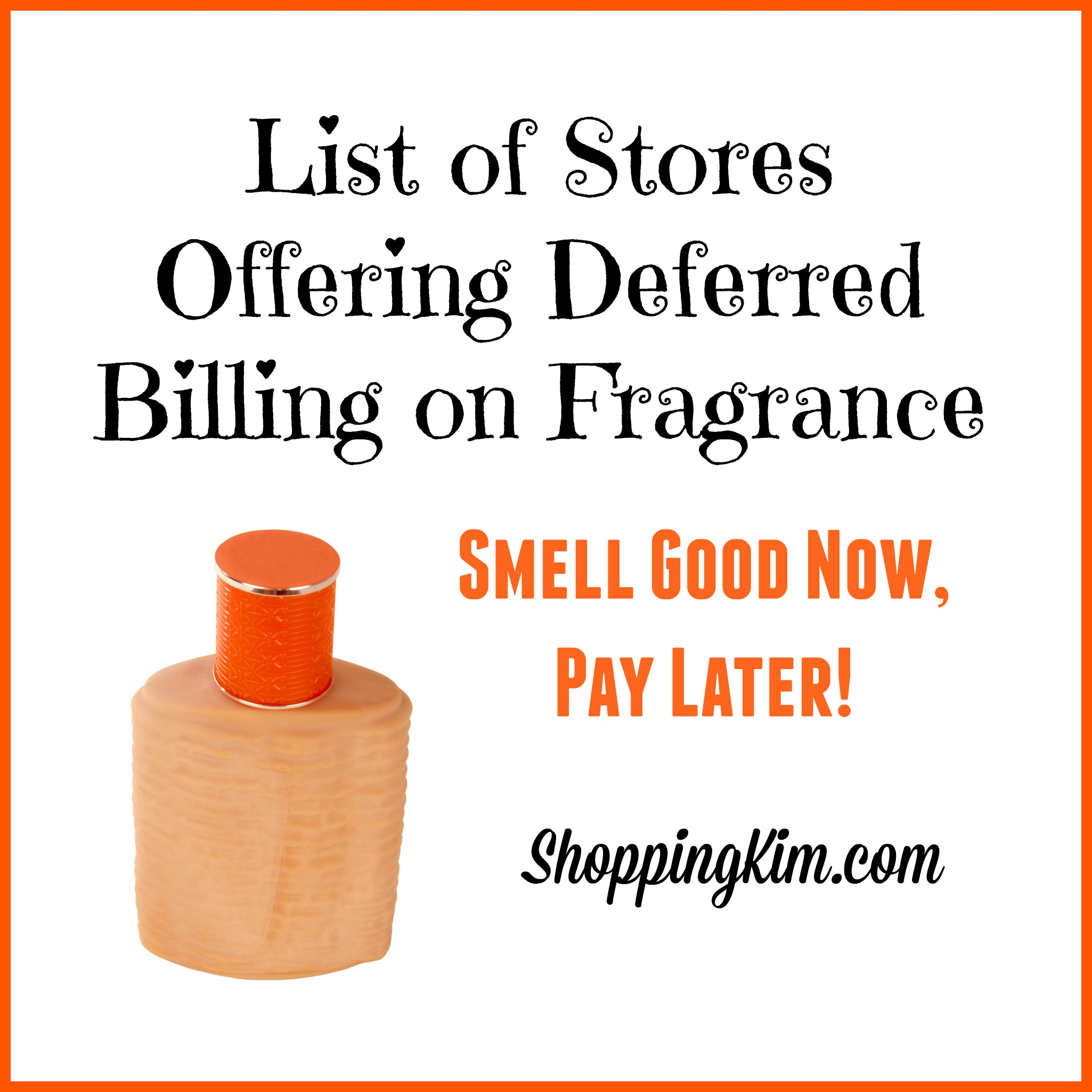 Buy Fragrance Now, Pay Later with Stores offering Deferred