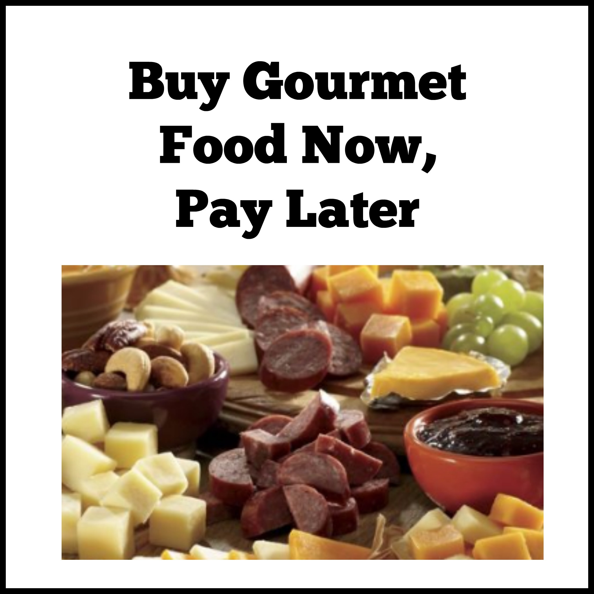 Buy Gourmet Food Now, Pay Later With Stores That Offer Payment Plans