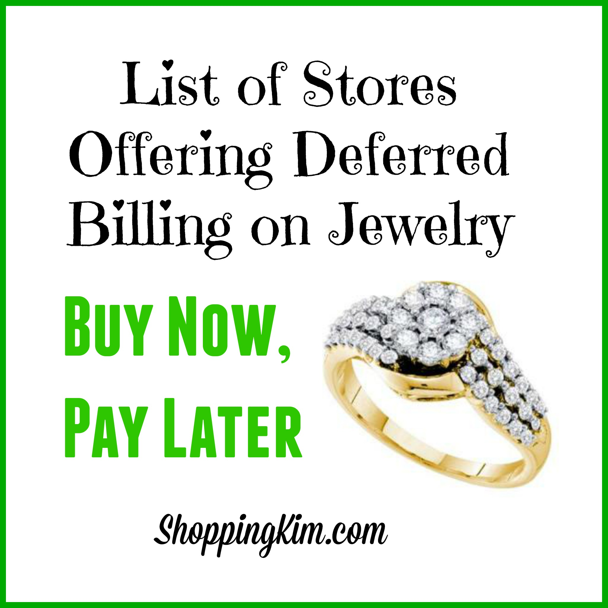 Buy jewelry now pay later with deferred billing option for Buy here pay later