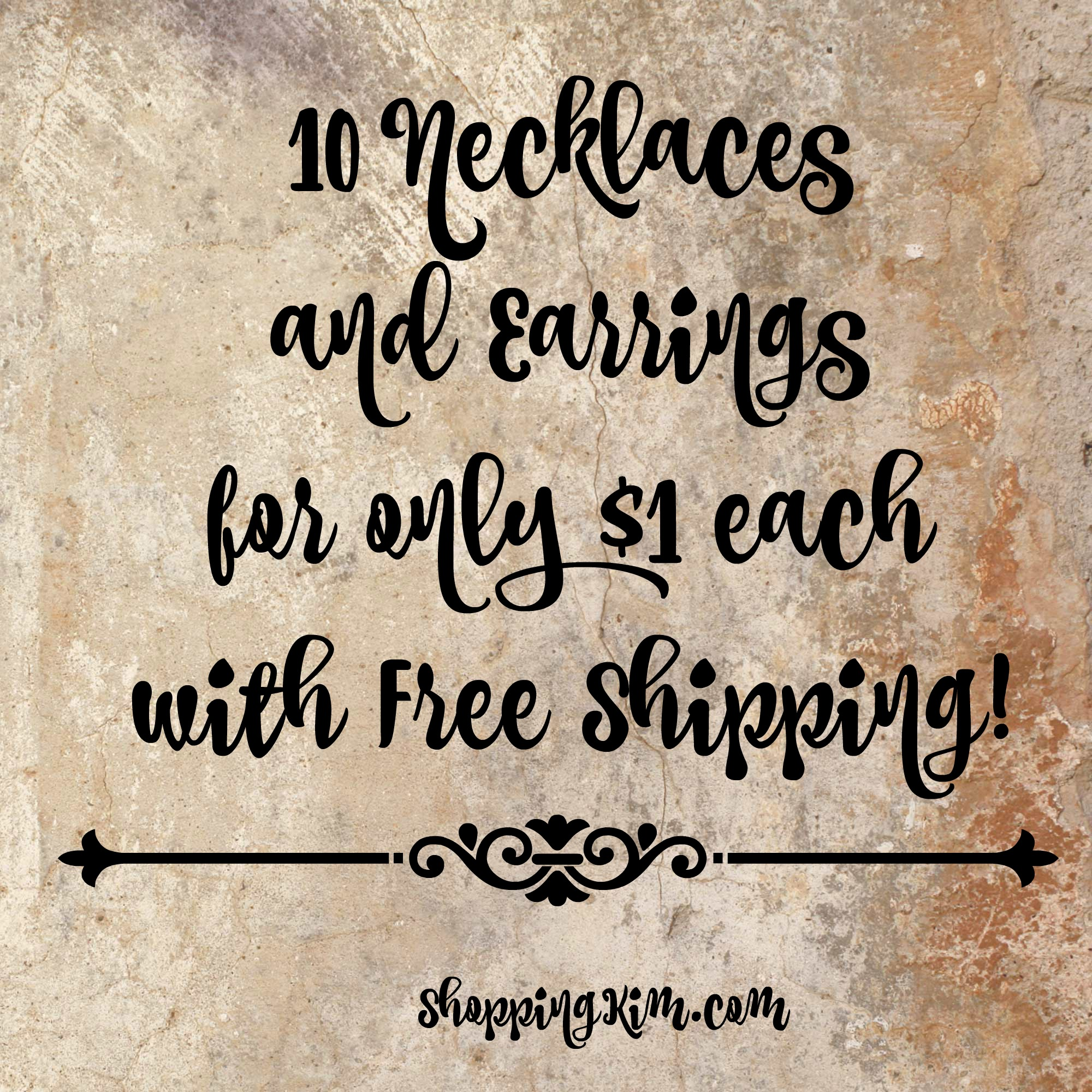10 Necklaces & Earrings only $1 each with Free Shipping