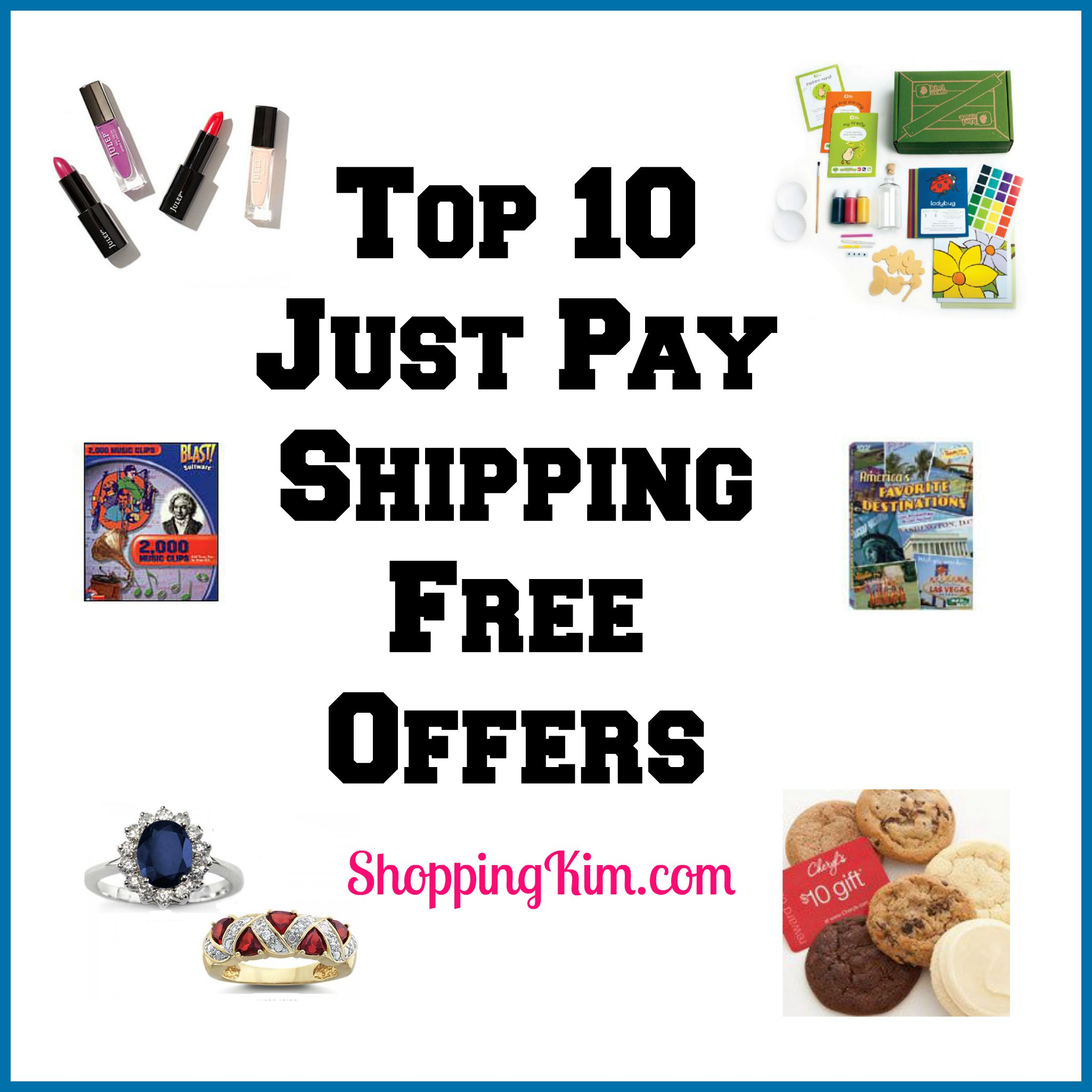 Top 10 Just Pay Shipping Free Offers