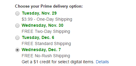 FREE No-Rush Shipping Get a $1 credit for select digital items