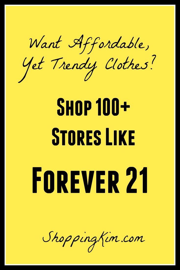 List Of All Stores Like Forever 21 - Shopping Kim