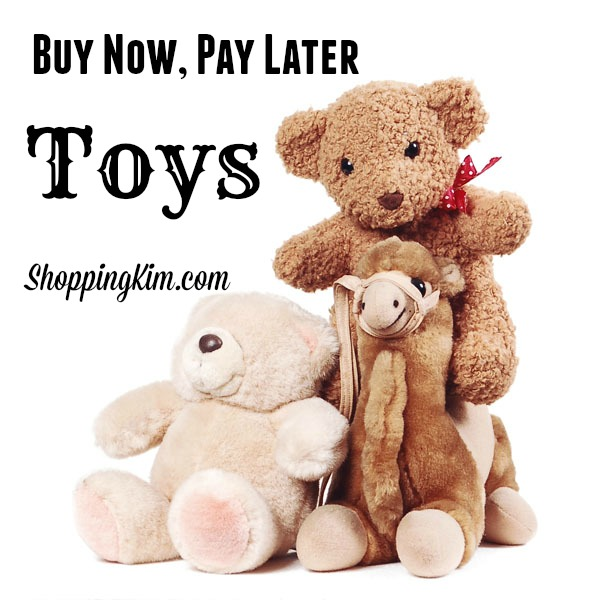 buy toys now pay later with stores offering deferring billing shopping kim